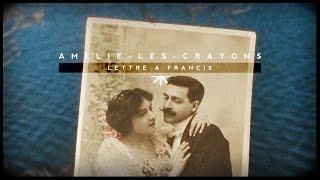 Amélie Les Crayons Lettre à Francis