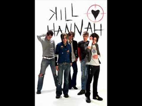 Kill Hannah - She
