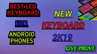 Best led keyboard for Android 2k19🔥🔥... Magical keyboard 😯😯