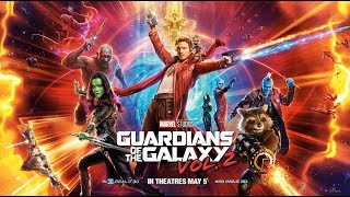 Guardians Of The Galaxy Vol. 2 Review / Road To Endgame