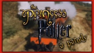 PRINCESS POTTER: Harry Potter/Princess Bride Parody