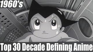 Top 30 Decade Defining Anime: 1960's [HD]