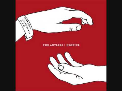 The Antlers - Epilogue
