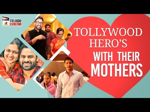 Tollywood Heroes with Their Mother's | Mothers Day Special Video | Mango Telugu Cinema