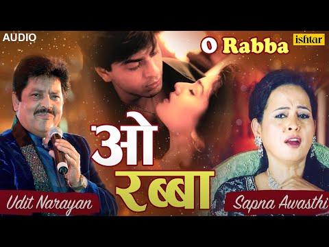 साथ छाेडू ना तेरा, चाहे दुनिया हाे खफा | O Rabba | Zamaana Deewana | Hindi Romantic Sad Songs