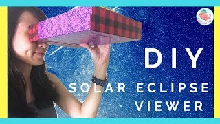 How to Make a Solar Eclipse Viewer - EASY & REALLY WORKS - Build Your Pinhole Solar Eclipse Viewer!