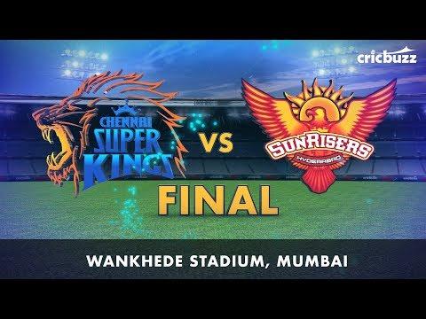 Cricbuzz LIVE: IPL 2018 Final - CSK vs SRH Pre-match show