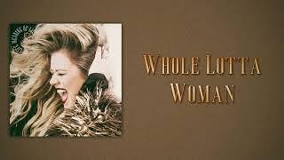 Kelly Clarkson - Whole Lotta Woman (Slow Version)