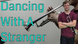 Dancing With A Stranger - Sam Smith, Normani (Trumpet Cover)