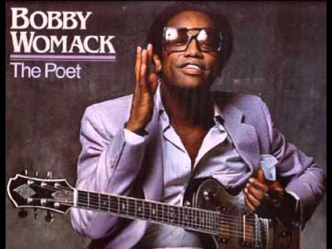 Bobby Womack - If You Think You're Lonely Now