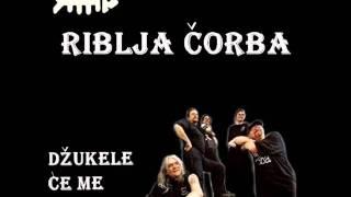 Watch Riblja Corba Dzukele Ce Me Dokusuriti video