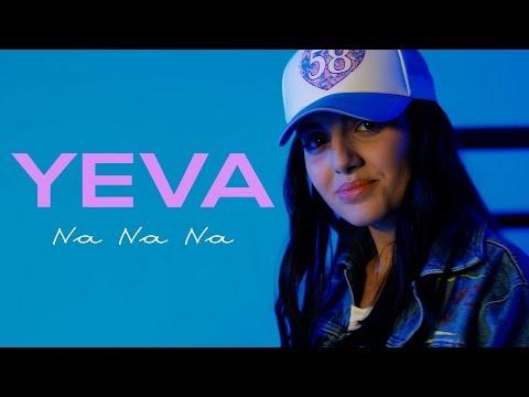 Yeva - Na Na Na |Official Music Video|