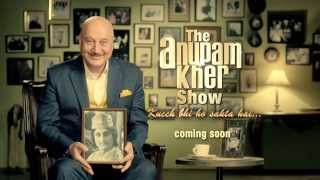 The Anupam Kher Show - Coming Soon