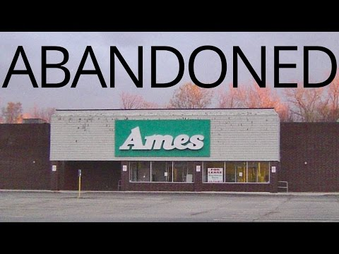 Abandoned - Ames Department Store