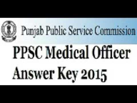 PPSC Medical officer answer key 2015 Punjab public service commission medical officer ppsc gov in