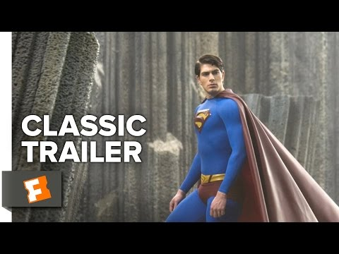 Superman Returns (2006) Official Trailer #1 - Superhero Movie HD thumbnail