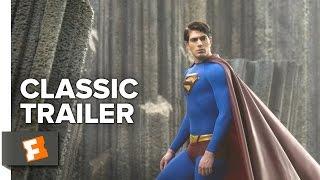 Superman Returns (2006) - Official Trailer