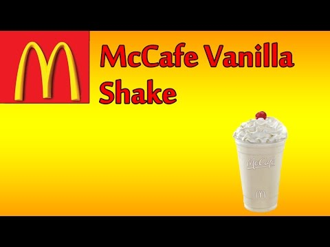 ♦ McDonalds McCafe Vanilla Shake ♦ The Fast Food Review