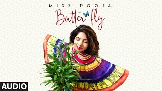 Butterfly: Miss Pooja Ft Ali Merchant (Full Audio Song) G Guri | Latest Punjabi Songs 2018