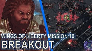 Starcraft II: Wings of Liberty Mission 10 - Breakout