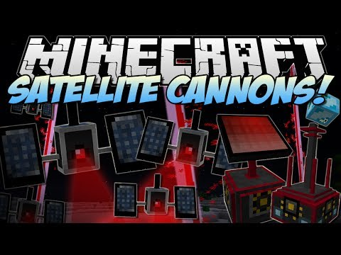 Minecraft | SATELLITE CANNONS (Explode the World from Space!) | Mod Showcase