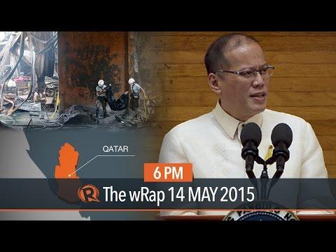 Aquino on Veloso, Qatar, factory fire | 6PM wRap