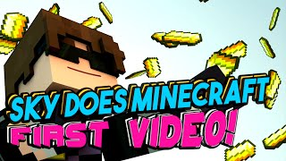 Sky Does Minecraft First Video EVER! | Youtubers First Videos | Youtubers First Time