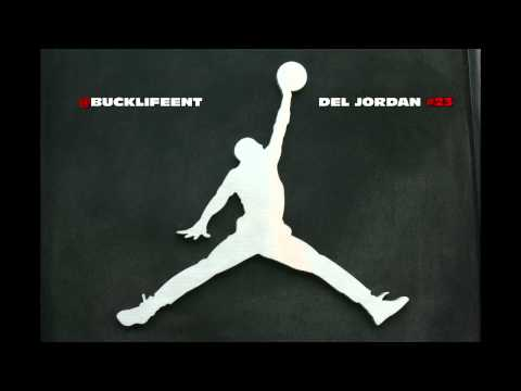 bucklifeent -del Jordan - #23 - Birdman i Get Money ***buckmix** Prod.by The Runners video