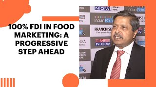 100  FDI in food marketing  a