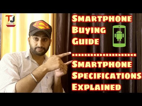 Smartphone Buying Guide in Hindi || How to buy best android Smartphone || Specifications explained