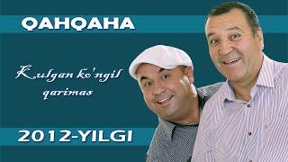Qahqaha - Kulgan ko'ngil qarimas nomli konsert dasturi 2012.yil
