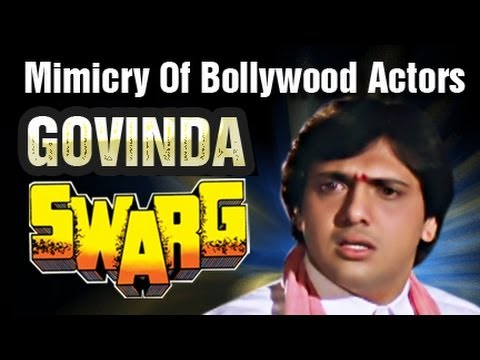 Mimicry of Various Bollywood Actors Done By Govinda - Swarg