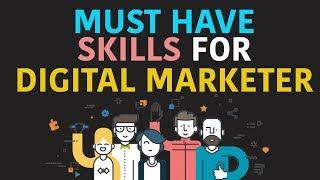 Must Have Skills For Digital Marketer