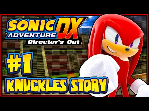 Sonic Adventure DX PC - (1080p) Part 1 - Knuckles' Story