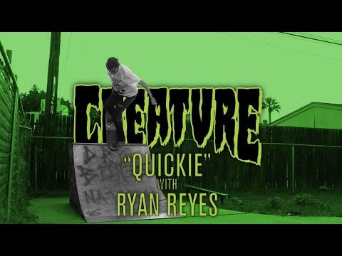 Creature Quickie: Ryan Reyes