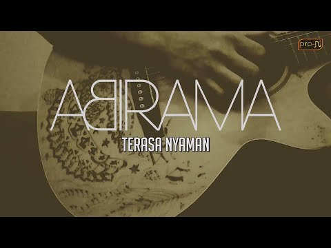 Abirama - Terasa Nyaman (acoustic version) (Official Lyric Video)