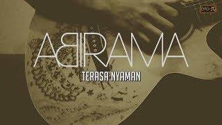 Download Lagu Abirama - Terasa Nyaman (acoustic version) (Official Lyric Video) Gratis STAFABAND