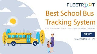 School Bus GPS Tracking System (To Offer Solutions For Students Safety)