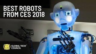 Best Robots From CES 2018 | Global Tech Council