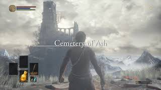Dark Souls III - New Character & Failing to Replay Thru the Game After a Couple Years Away