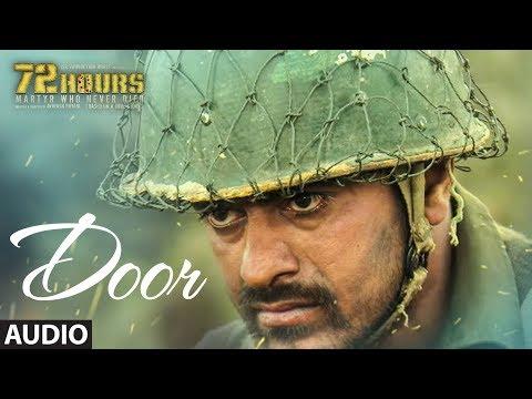 Door Full Audio |  72 HOURS (Martyr Who Never Died) |  Shaan | Sunjoy Bose