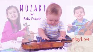 Mozart and Baby Friends: playtime