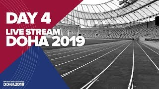 Day 4 Live Stream | World Athletics Championships Doha 2019 | Stadium