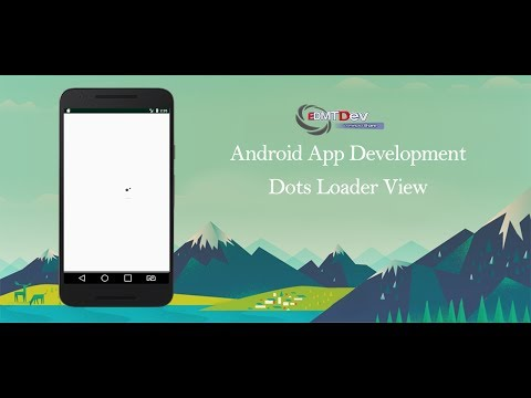 Android Studio Tutorial - Dots Loader View