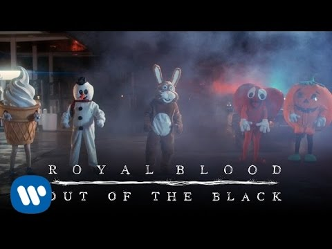 Royal Blood - Out Of The Black