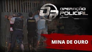 Operação Policial - Doc-Reality - Ep Mina de Ouro - PM Brasilia