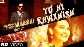 download lagu Once Upon A Time In Mumbaai Dobaara Tu Hi gratis
