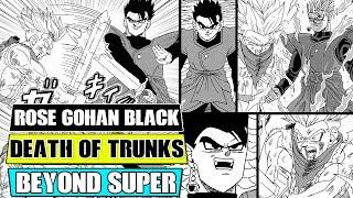 Beyond Dragon Ball Super: Super Saiyan Rose Gohan Black! The Death Of Future Trunks