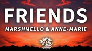 Download Lagu Marshmello, Anne-Marie - Friends (Lyrics) Gratis STAFABAND