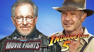Pitch Indiana Jones 5! - MOVIE FIGHTS!